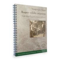 Kapusvidéki népzene - Viski Rudolf gyalui prímás dallamai