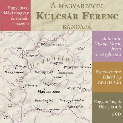 A magyarbecei Kulcsár Ferenc bandája